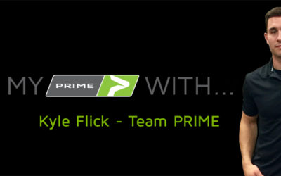 My PRIME With… Kyle Flick – Team PRIME