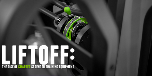 LIFTOFF: The Rise of Smarter Strength Equipment