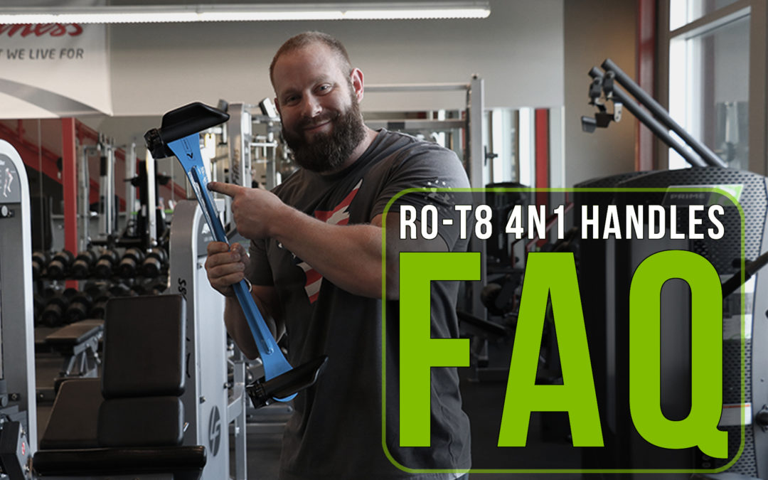RO-T8  4N1 Handles – Frequently Asked Questions