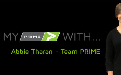 My PRIME With… Abbie Tharan – Team PRIME